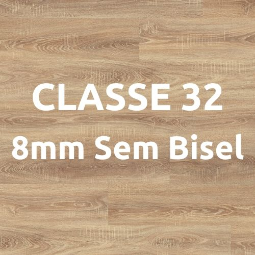 Classe 32 - 8mm Sem Bisel