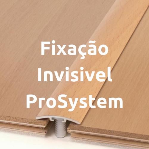 Fixação Invisivel ProSystem
