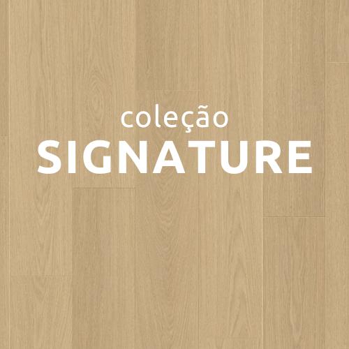Coleção Signature